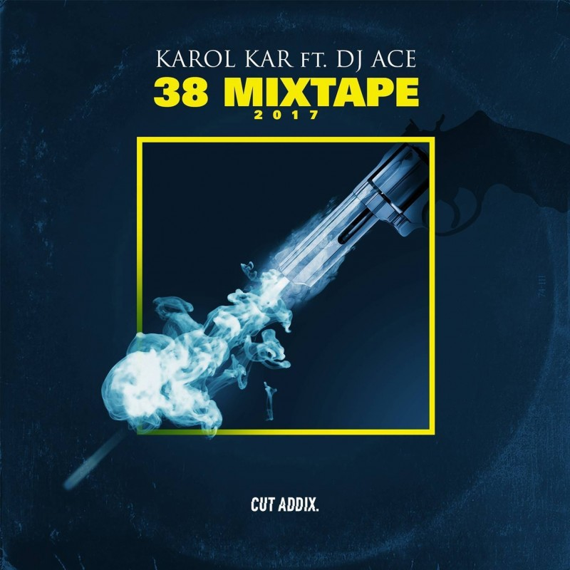 Karol KAR ft. Dj Ace - 38.Mixtape