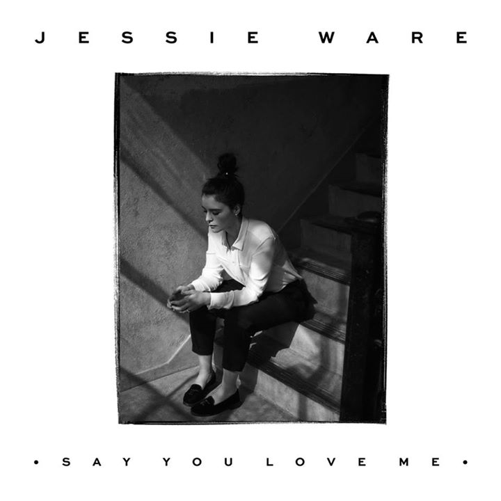 Say You Love Me - Jessie Ware