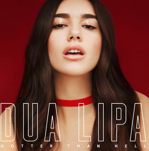 Hotter Than Hell - Dua Lipa