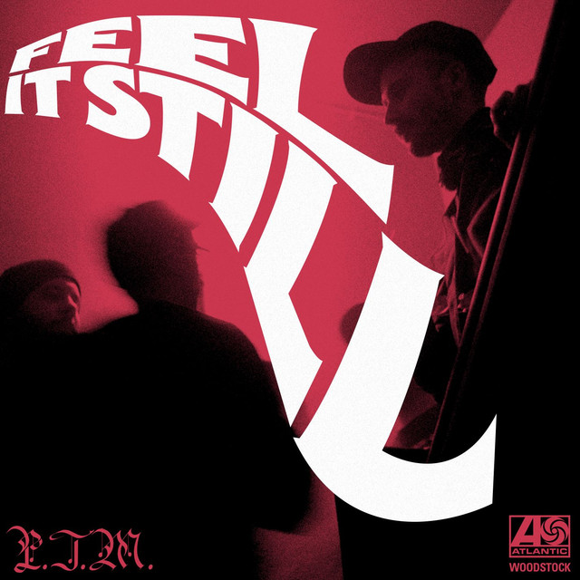 Feel It Still - Portugal. The Man