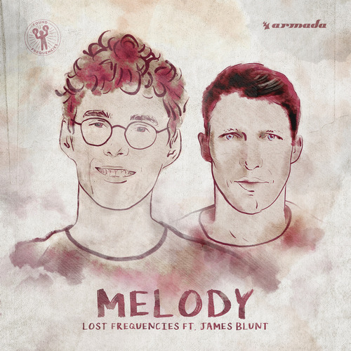Melody - Lost Frequencies feat. James Blunt