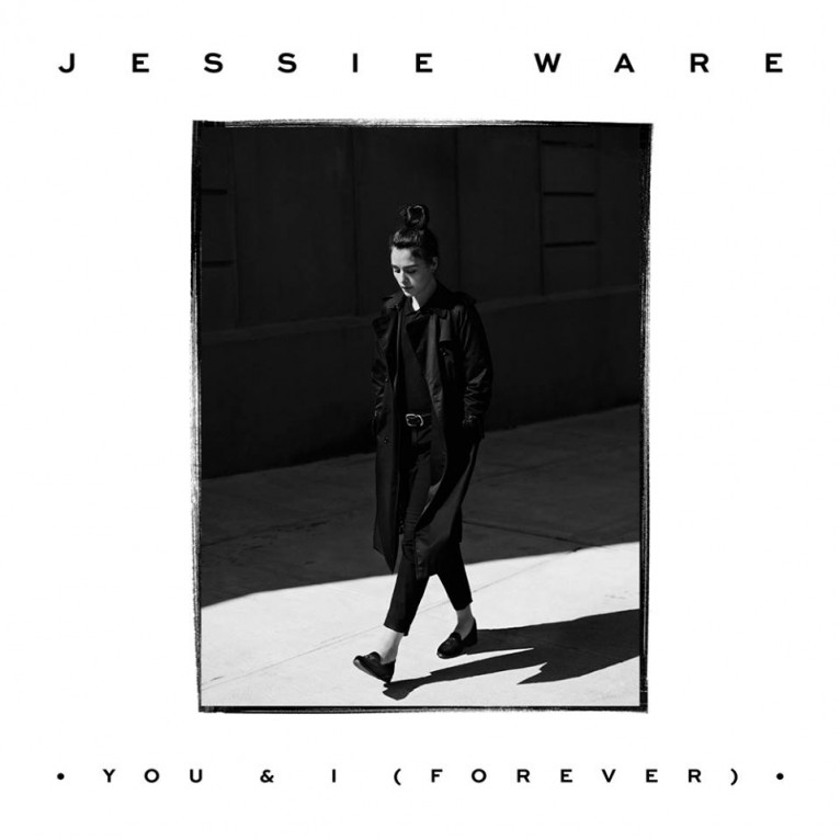 You And I (Forever) - Jessie Ware