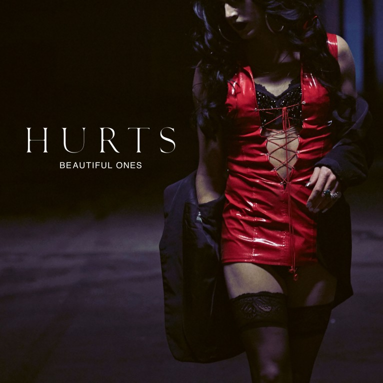 Beautiful Ones - Hurts