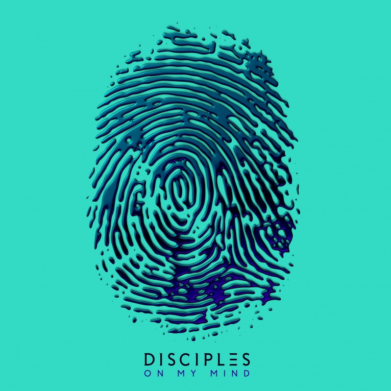 On My Mind - Disciples