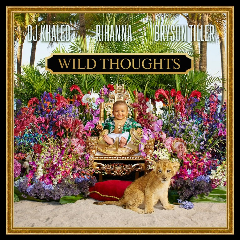 Wild Thoughts - DJ Khaled feat. Rihanna & Bryson Tiller