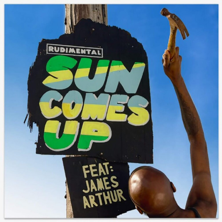 Sun Comes Up - Rudimental feat. James Arthur