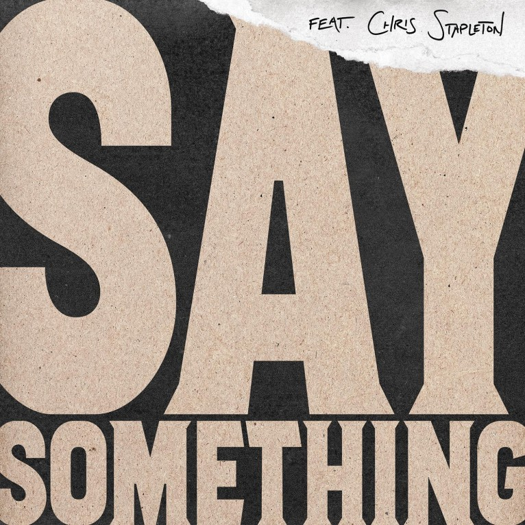 Say Something - Justin Timberlake feat. Chris Stapleton