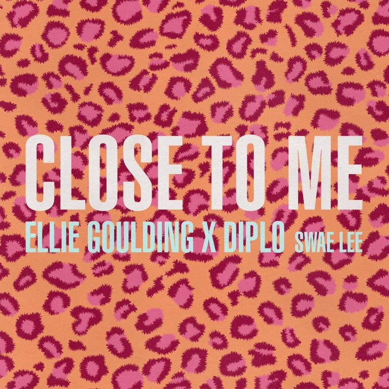 Close To Me - Ellie Goulding & Diplo feat. Swae Lee