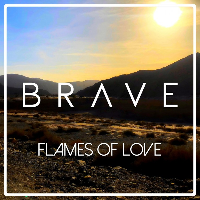 Flames Of Love - Brave